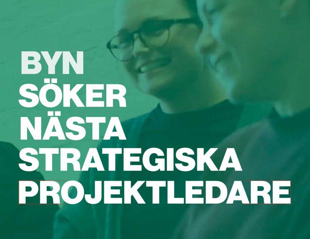 Text Byn söker strategisk projektledare